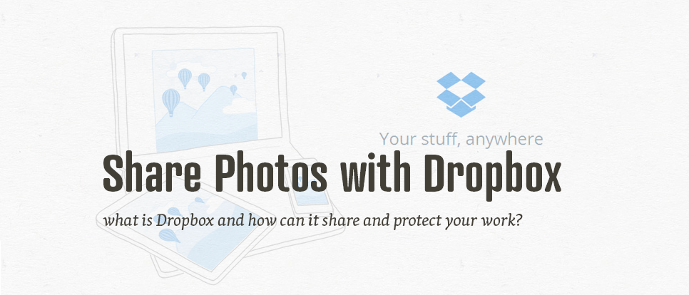 How to use Dropbox and share files with it?