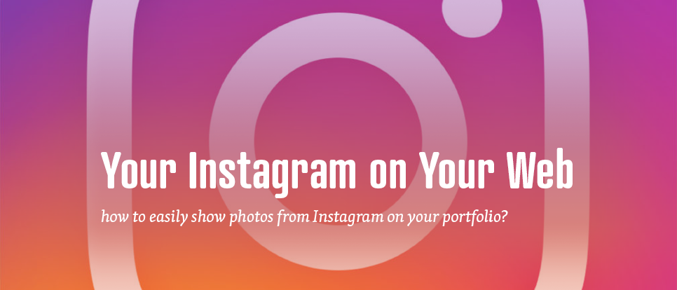 Connect Instagram photos directly to your website