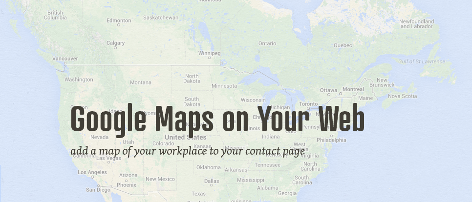 How To Add A Google Map To Your Website Tutorials Your Name Is - Google maps maine