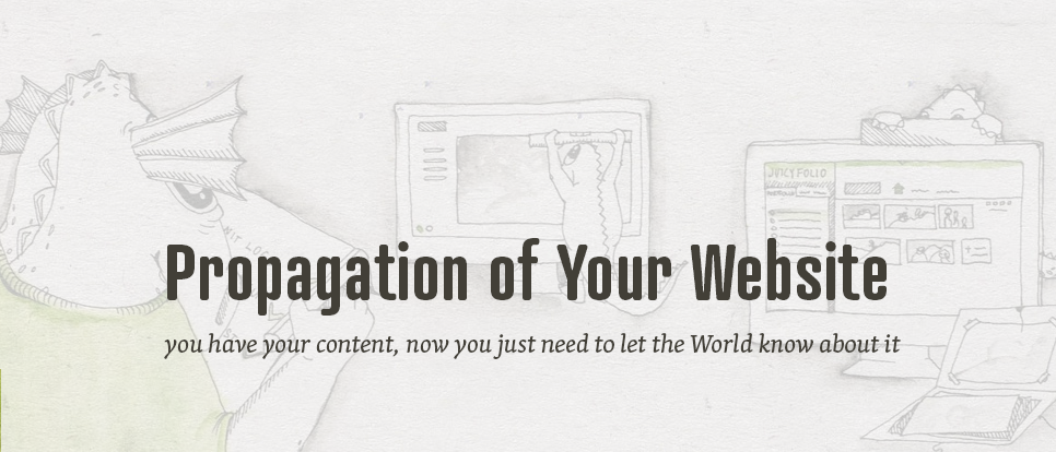 Propagation of Your Website